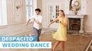 Despacito - Luis Fonsi   Salsa   Wedding Dance Choreography