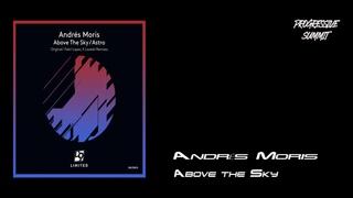 Andrés Moris - Above the Sky (Original Mix) [Droid9 Limited]