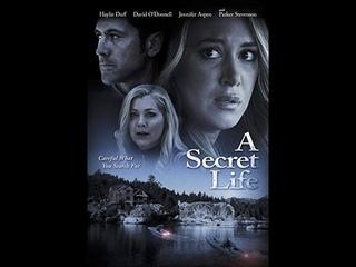 A Secret Life (2015) | Full Movie | Michael Feifer | Haylie Duff | David O'Donnell