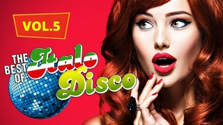 The Best of Italo Disco vol.5: All-Time Favourites & Hits Collection 80/90