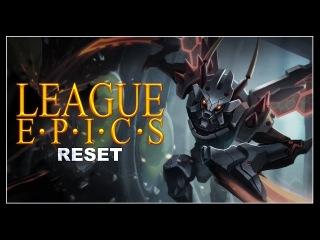 League Epics - Reset