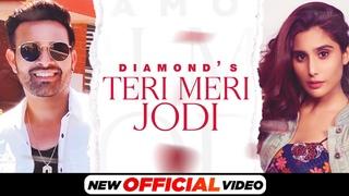 Teri Meri Jodi (Official Video)  Diamond ft Nikhita Chopra   Latest Punjabi Song 2021  Speed Records