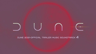 🔥DUNE 2021-Official Trailer Music Soundtrack Arrival orbit of the planet Movie Trailer Music Mix-4