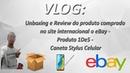 VLOG Unboxing e Review do produto do site internacional o eBay Prod 1De5 Caneta Stylus Celular