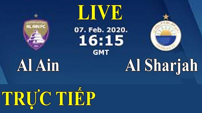 AL AIN FC vs AL SHARJAH FC Arab Premier League Live Trực tiếp bóng đá