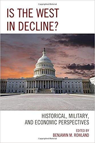 Is the West in Decline Historical, Military, and Economic Perspectives