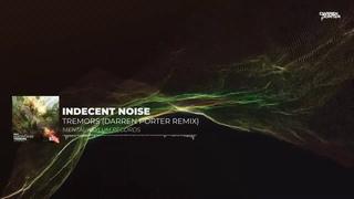 Indecent Noise - Tremors (Darren Porter Remix)