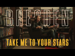 BRESDEN - Take Me To Your Stars (Official music video)