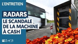 RADARS : LE SCANDALE DE LA MACHINE À CASH