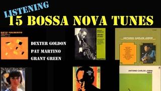 [Llistening] 15 Bossa Nova Tunes