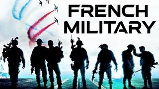 French Army  • L'armée Française  • Démonstration de puissance
