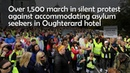 Over 1 500 march in silent protest against accommodating asylum seekers in Oughterard hotel