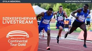 World Athletics Continental Tour Gold – Gyulai István Memorial - Hungarian Athletics GP | Livestream