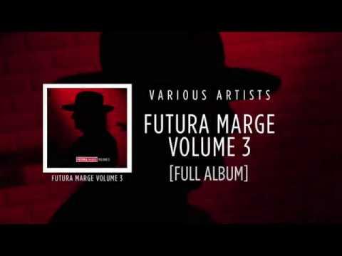 Futura Marge Volume 3 Various Artists ☆☆☆☆☆