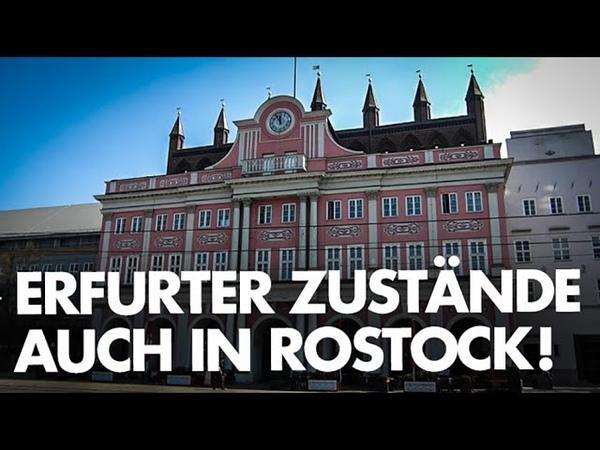 Erfurter Zustände auch in Rostock