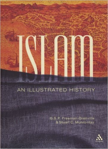Islam An Illustrated History