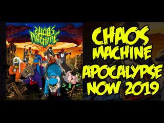 CHAOS MACHINE - APOCALYPSE NOW (2019) NEW ALBUM!