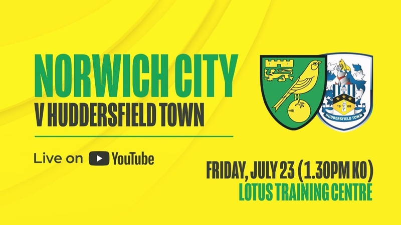 LIVE Norwich City v Huddersfield Town Pre season friendly