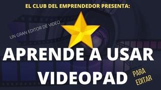 59-VIDEOPAD video editor🎬 🎥 tutorial en español [TE ENSEÑO A USARLO EN  2020]