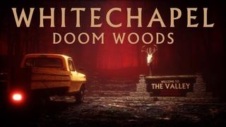 Whitechapel - Doom Woods