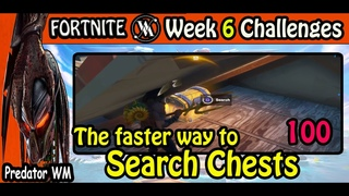 Search 100 Chests in 5 games / Week 6 Challenges / Fortnite BR