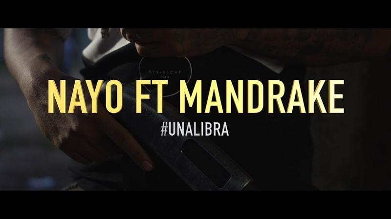 Mandrake El Malocorita X Nayo Una Libra Video Oficial