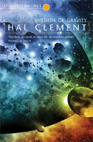 Hal Clement - Mission of Gravity