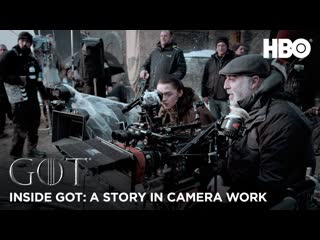 Inside game of thrones- a story in camera work – bts (hbo)