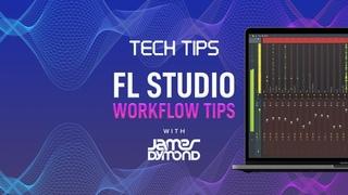 FL Studio Workflow Tips