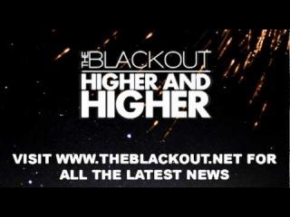 The Blackout - Higher and Higher ft Hyro Da Hero