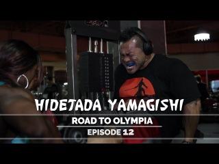Hidetada Yamagishi - Road To Olympia 2016 - Episode 12