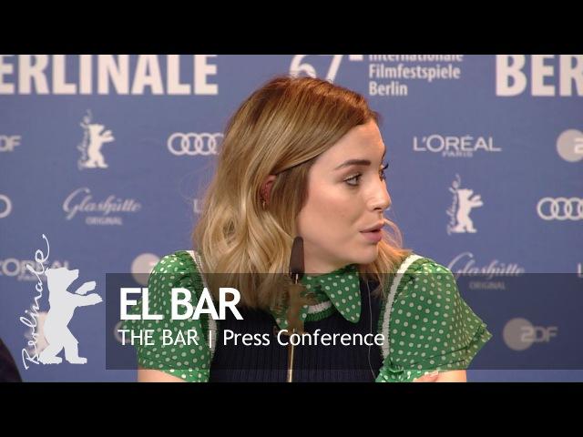 El Bar Press Conference Highlights Berlinale 2017