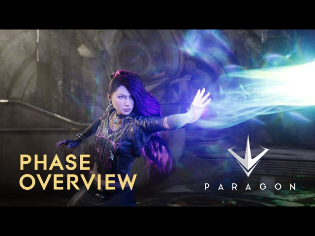Paragon Phase Overview