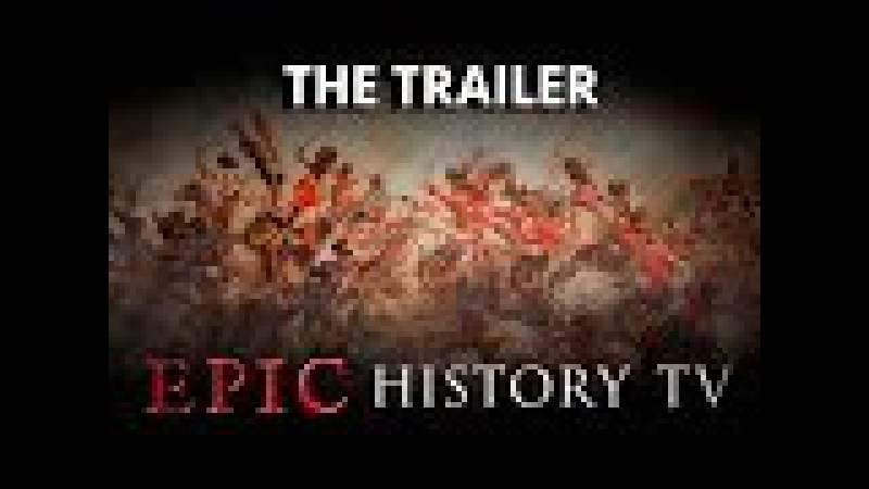 Epic History TV channel trailer