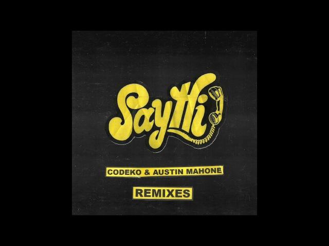 Codeko feat Austin Mahone Say Hi Dark Heart Remix audio