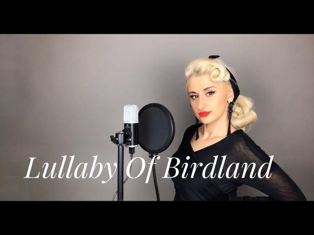 Lullaby Of Birdland   Ella Fitzgerald cover by Alex Garsya