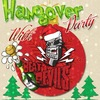NEW YEAR's HANGOVER PARTY 2015