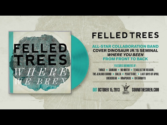 Felled Trees Start Choppin' feat Jason Beebout Samiam Dinosaur Jr