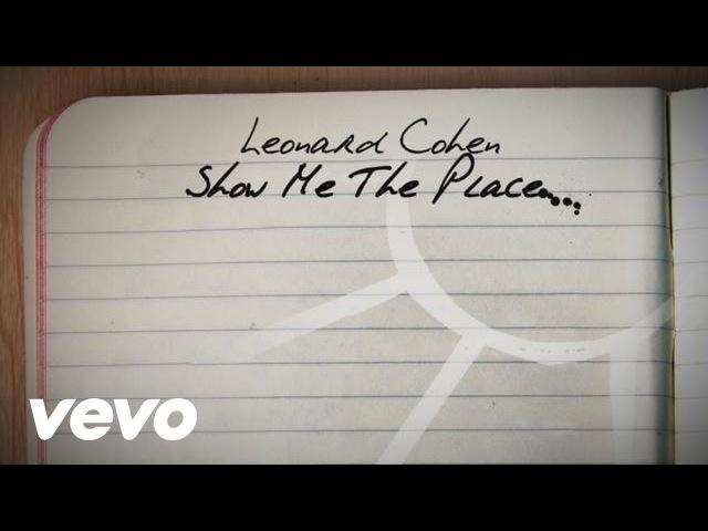 Leonard Cohen Show Me the Place Official Lyric Video