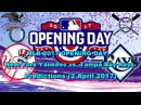 MLB The Show 17 New York Yankees vs. Tampa Bay Rays Predictions MLB2017 2 April 2017