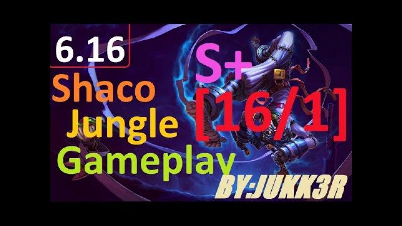 Shaco jungle gameplay s6 16 S 16 1 0