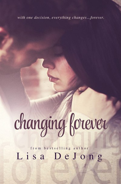 Lisa De Jong - Changing Forever