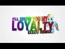 PhonyBrony Feather - I'll Show You My Loyalty (Ixezu Remix)