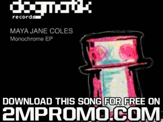 Maya Jane Coles Monochrome EP She Was Strange Alex Arnout No Sleep Remix