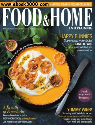 Food Home Entertaining April 2016