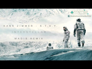 Hans Zimmer - S.T.A.Y. (Madis Remix) Interstellar Theme (2015) LBLV мошенники