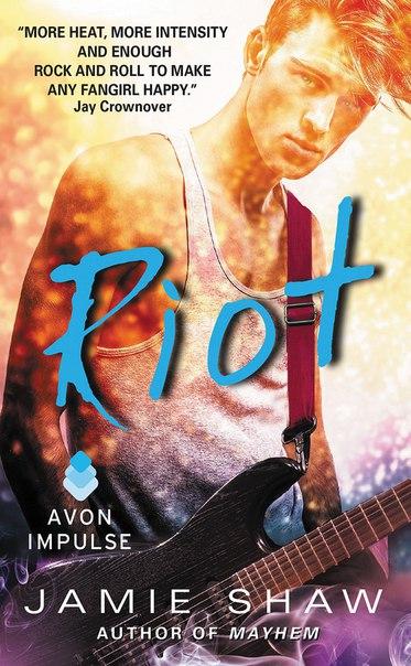 Riot (Mayhem #2)