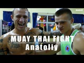 Muay Thai Fight - Anatoliy Shponarskiy