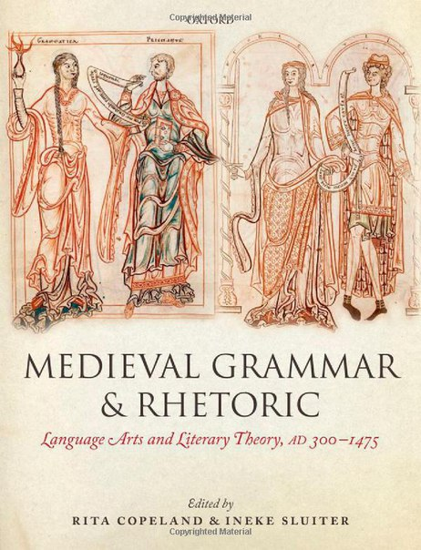 Medieval Grammar and Rhetoric   Language Arts  and Literary Theory
