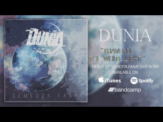 Dunia - Semesta Fana EP  (Full EP Stream)